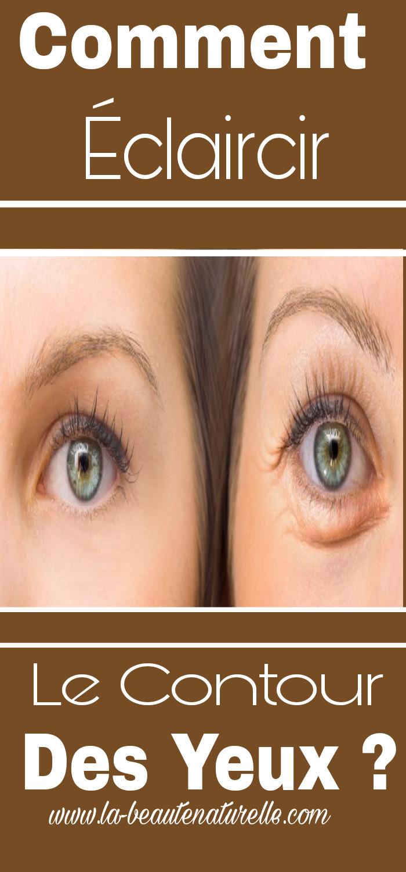 Comment éclaircir le contour des yeux ?