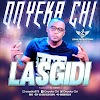 MUSIC: Onyeka Chi - Lasgidi