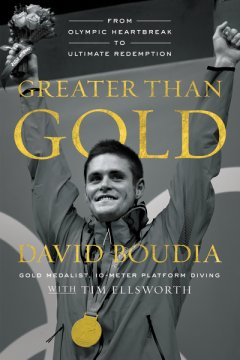 Greater Than Gold By David Boudia Book Review - How one Olympic Gold medalist found Christ on his way to the podium