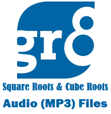 Square Roots & Cube Roots of Numbers Audio (MP3) Files - Free