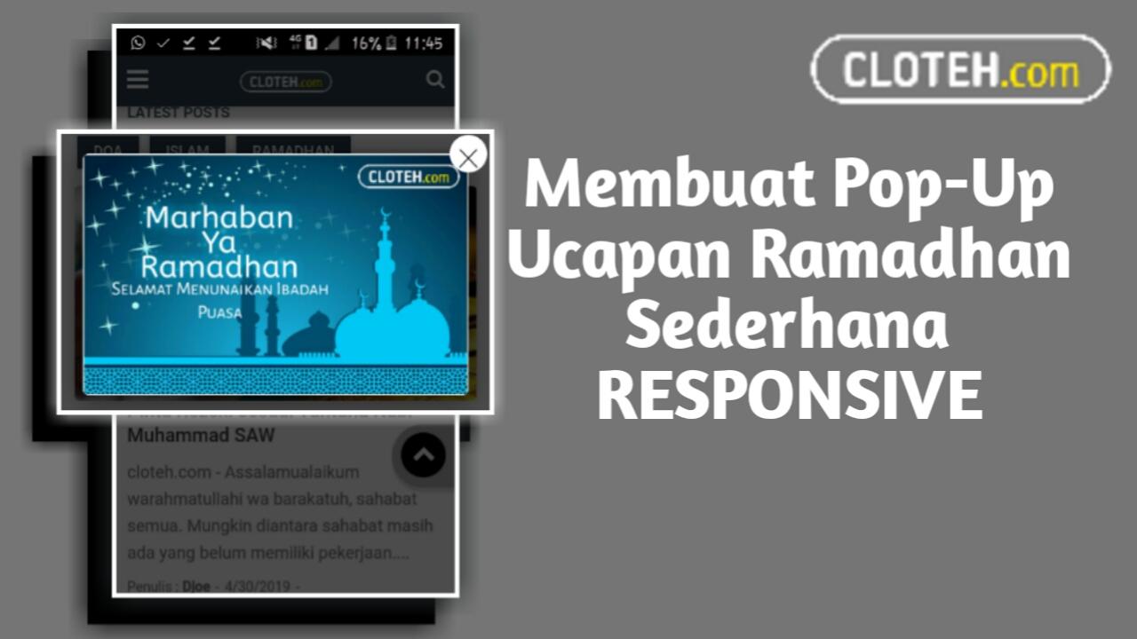 Cara Membuat Popup Ucapan Ramadhan Responsive Di Blog Update Terbaru 2019 Cloteh
