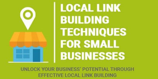 Local Link Building Techniques For Small Businesses - SEO Checker | Free SEO Backlinks List | SEO onpage & offpage Tips | Blogging Tips | Make Money