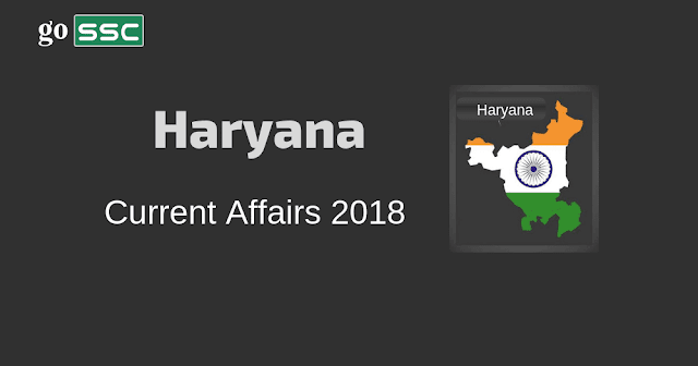 haryana current affairs 2018