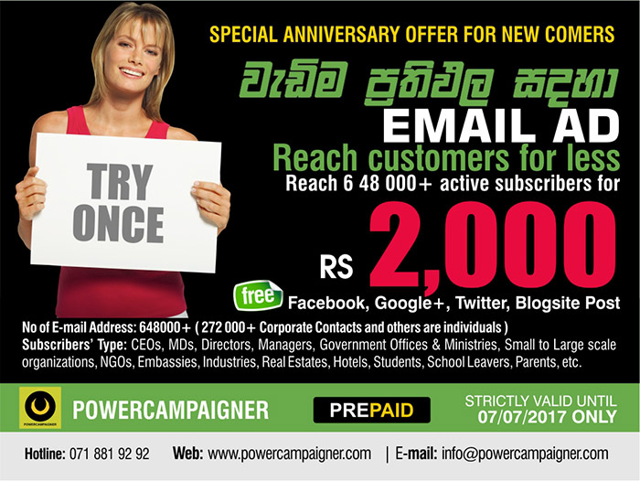 Email Ad   Rs. 2000/= until 07/7/2017 for the Anniversary.