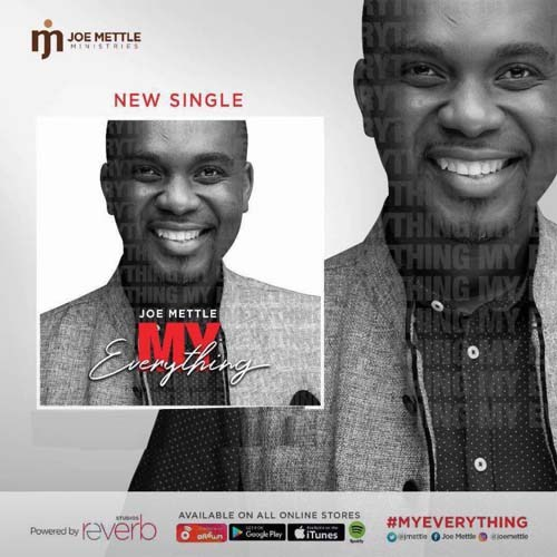New Music Audio/Video: Joe Mettle - My Everything