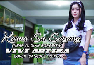 Vivi Artika, New Kendedes, Dangdut Koplo, Lagu Cover, Download Lagu Vivi Artika - Karna Su Sayang Mp3 Cover Terbaru 2018