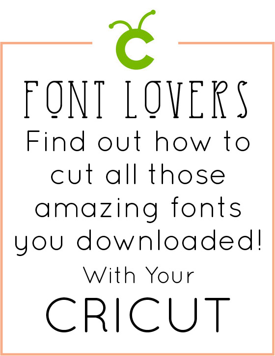How to Use My Own Fonts with Cricut - Crafting in the Rain