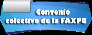 Convenio colectivo de la FAXPG