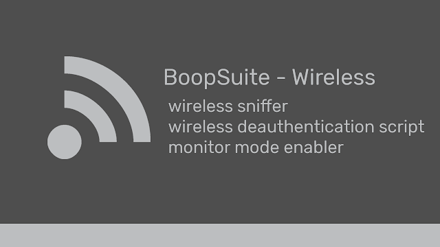 BoopSuite - Wireless Tools