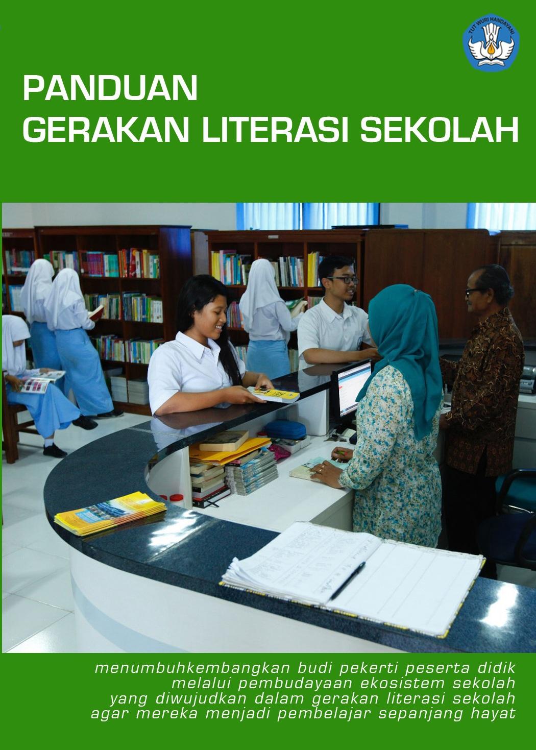 Dokumen ini menjadi panduan bagi pelaksanaan gerakan literasi di SD/SLB/SMP/SMA/SMK