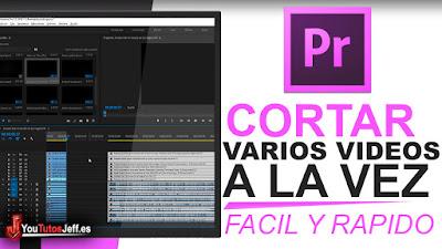 cortar varios vídeos con premiere pro de forma simple, descubre la mejor forma de cortar múltiples vídeos con un solo clic.