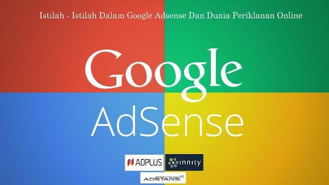 Istilah - Istilah Dalam Google Adsense Dan Dunia Periklanan Online