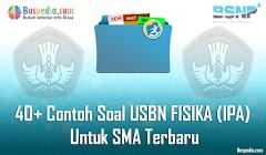 Lengkap - 40+ Contoh Soal USBN FISIKA (IPA) Untuk SMA Terbaru 2019/2020