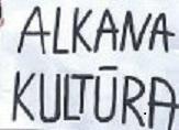 plakatas su užrašu alkana kultūra