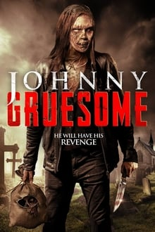 Poster Johnny Gruesome