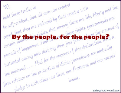By the People, For the People? A discussion of democracy. | Graphic created by and property of www.BakingInATornado.com | #politics #USA