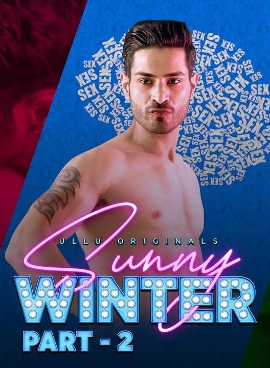Sunny Winter Part-2 (2020) Hindi Ullu Originals Official Trailer HDRip 1080p Download