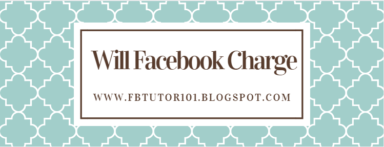 Will Facebook Charge