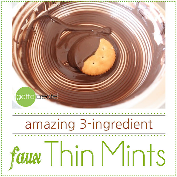 How to make Amazing faux Thin Mints with just 3 ingredients. Hint: Ritz involved. | Visit I Gotta Create!
