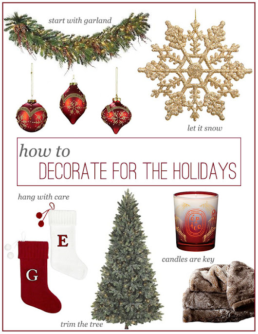 How To: Decorate for the Holidays