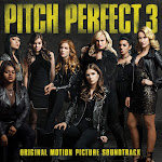 Various Artists - Pitch Perfect 3 (Original Motion Picture Soundtrack) Cover