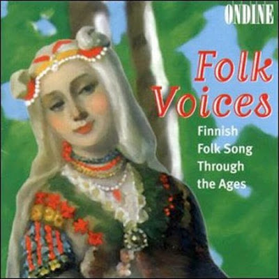 Folk voices Finnish folk songs thru the ages