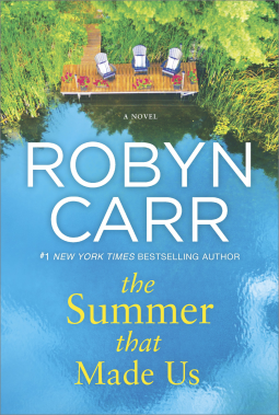 The summer That Made Us. Robyn Carr