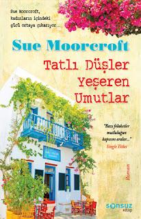 Tatlı Düşler Yeşeren Umutlar - Sue Moorcroft