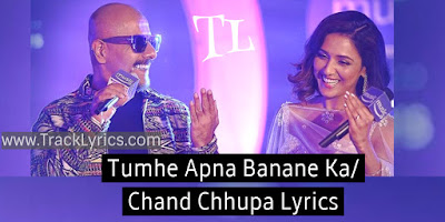 tumhe-apna-banane-ka-chand-chhupa-lyrics-by-neeti-mohan-vishal-dadlani-t-series-mixtape-2019