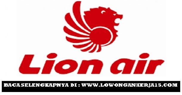 Lowongan Kerja   Online Lion Air Group Terbaru Juni   Agustus 2018