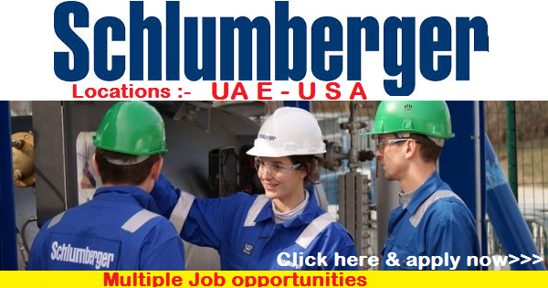 U S A   U A E JOBS SCHLUMBERGER OIL & GAS