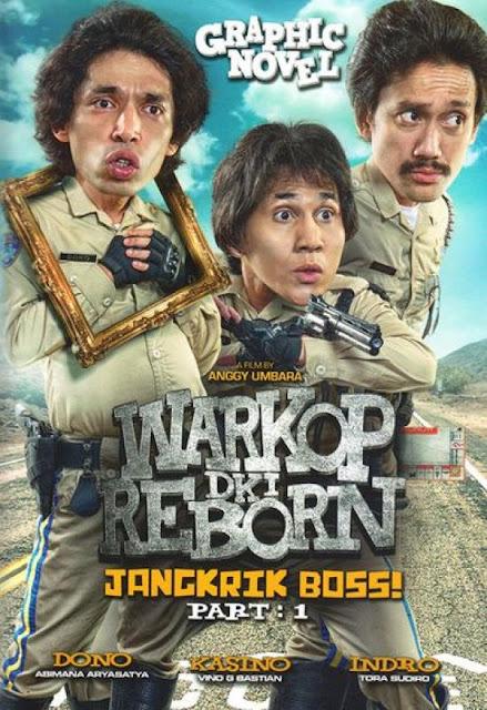 Sinopsis Warkop DKI Reborn: Jangkrik Boss Part 1 (2016) - Film Indonesia