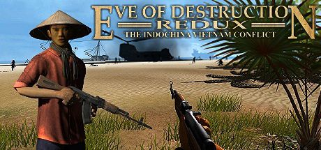 Eve of Destruction - REDUX VIETNAM