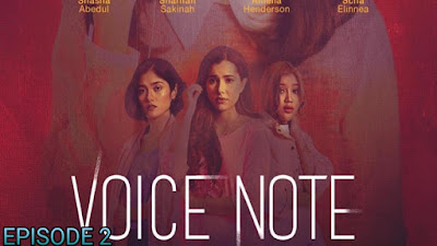 Tonton Drama Voice Note Episod 2