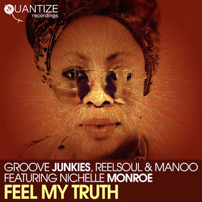 Groove Junkies, Reelsoul, Manoo - Feel My Truth (Manoo, GJs & Reelsoul Fusion Instrumental)