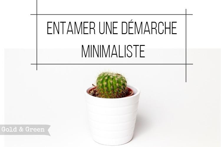 goldandgreen-entamer-demarche-minimalisme