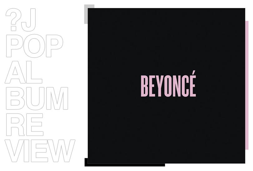 Album review: Beyoncé - Beyoncé   Random J Pop