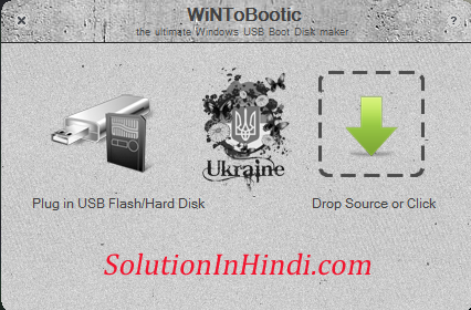 screenshot of wintobootic pen-drive bootable software - www.solutioninhindi.com