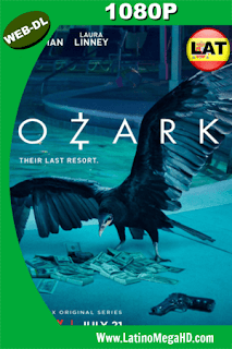 Ozark Temporada 1 (2017) Latino HD WEB-DL 1080p ()