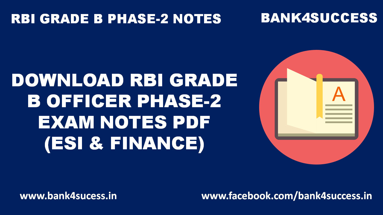 Download RBI Grade B Officer Phase -2 Exam Notes (ESI