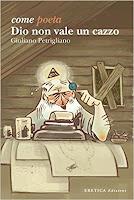 recensione-come-poeta-dio-non-vale-un-cazzo-di-giuliano-petrigliano