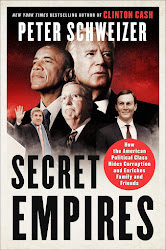 Secret Empires: How the American Political Class Hides Corruption by Peter Schweizer
