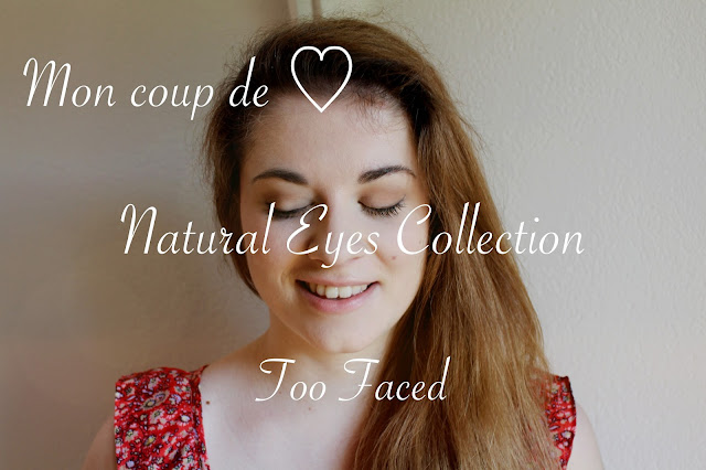 http://www.ajcpourvous.com/2016/09/la-palette-natural-eyes-too-faced-mon.html