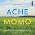 Ache Momo - Andrew Knapp