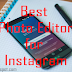 Good Editing Apps for Instagram