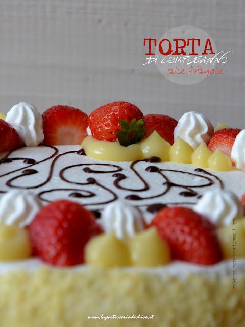 Torta di Compleanno alle fragole con pan di spagna