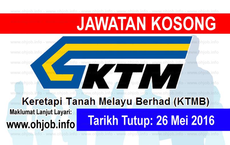 Jawatan Kerja Kosong Keretapi Tanah Melayu Berhad (KTMB) logo www.ohjob.info mei 2016