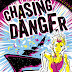 Sara Grant's new series Chasing Danger!