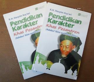 Buku Pendidikan Karakter Khas Pesantren, Terjemahan Kitab Adabul Alim wal Muta'allim Karya KH. Hasyim Asy'ari