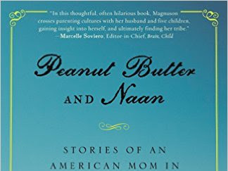REVIEW - Peanut Butter and Naan by Jennifer Hillman-Magnuson